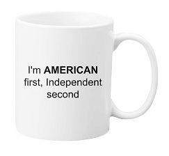 American 1st, Independent 2nd